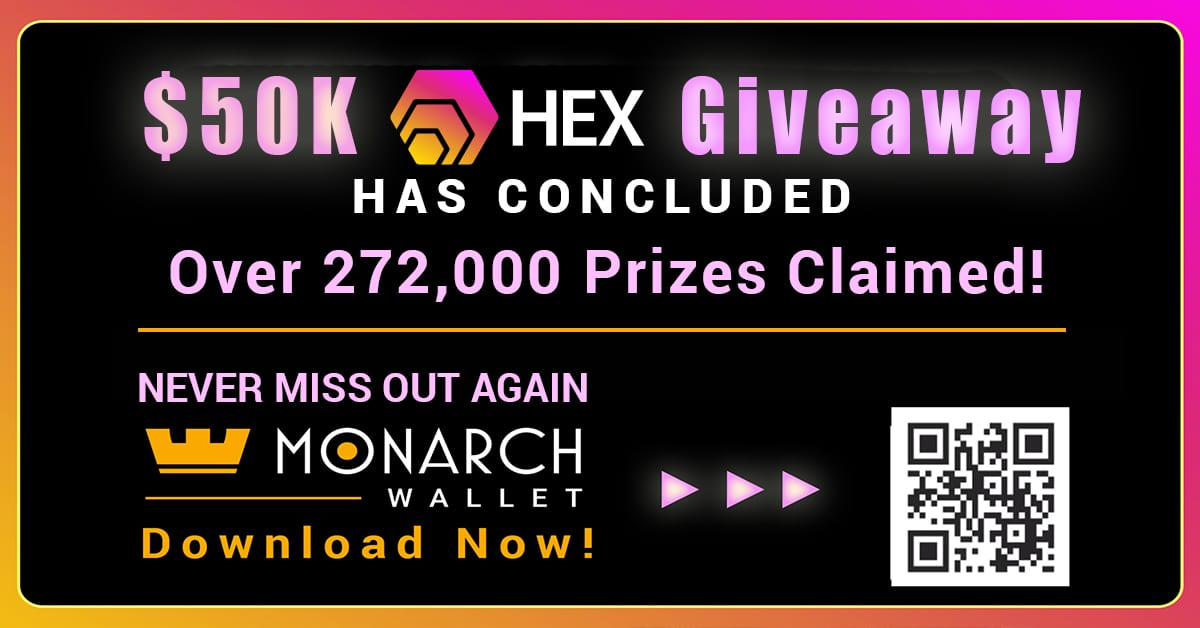 Monarch Wallet's $50,000 HEX Token Giveaway Has Concluded!