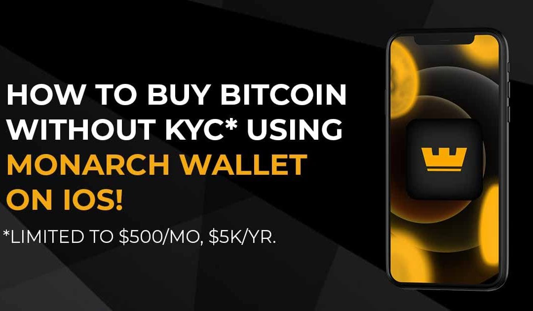 Image with Monarch Wallet showing how to buy BTC without KYC*