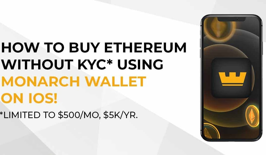 Image showing the Monarch Wallet on iPhone with text showing how to buy ETH without KYC
