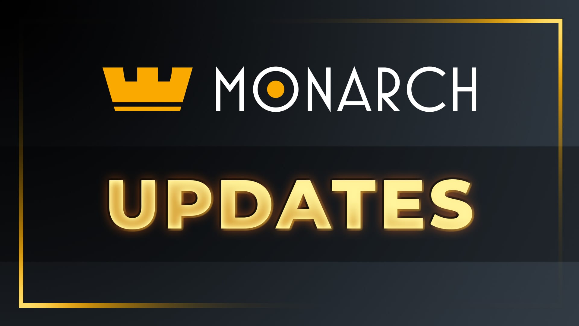 Monarch Updates! July 2021